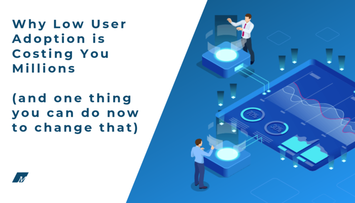 Low user adoption